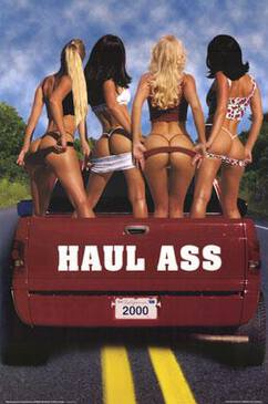 Haul ass funny sign picture, women that are super hot and naked